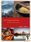 Urlaubsküche Indien / China