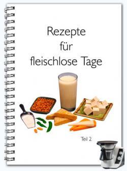 Rezepte für fleischlose Tage - Teil 2
